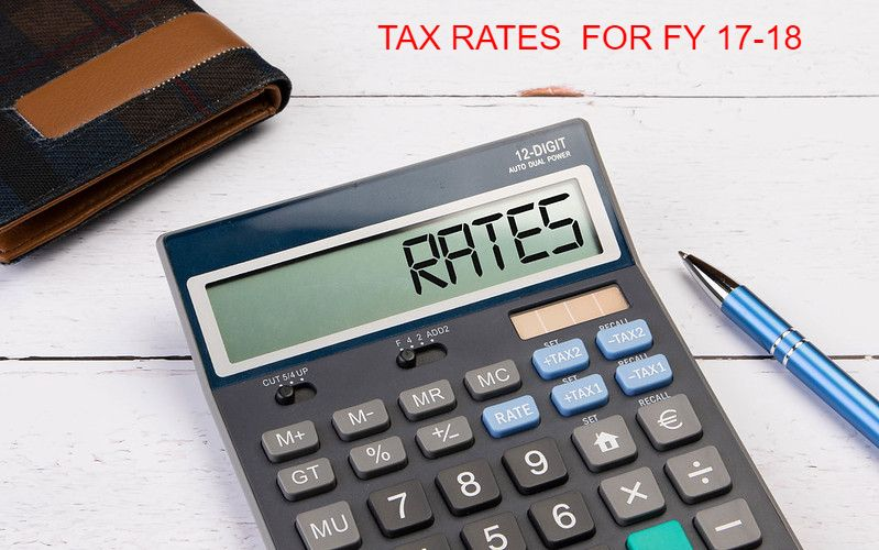 TAX RATES FOR FY 17-18